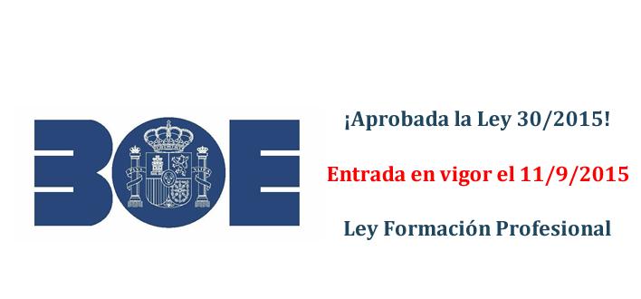 Aprobada la ley 30/2015