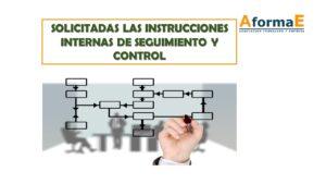 Solicitud de instrucciones de seguimiento y control interno