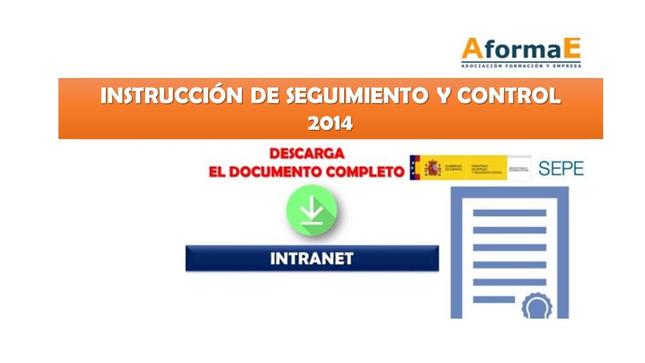 Instrucción seguimiento y control 2014