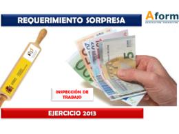 Requerimiento sorpresa Inspección de Trabajo ejercicio 2013